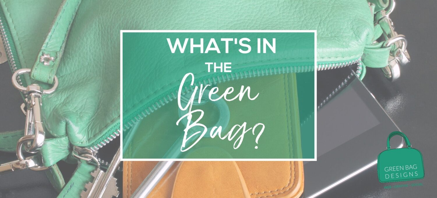 What's in the Green Bag? in white letters over green square