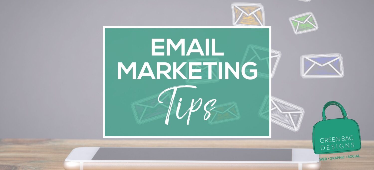 email marketing tips hero image in white letters in green box with email letters floating in the background
